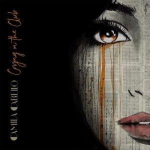 Camila Cabello - Crying in the Club [link]